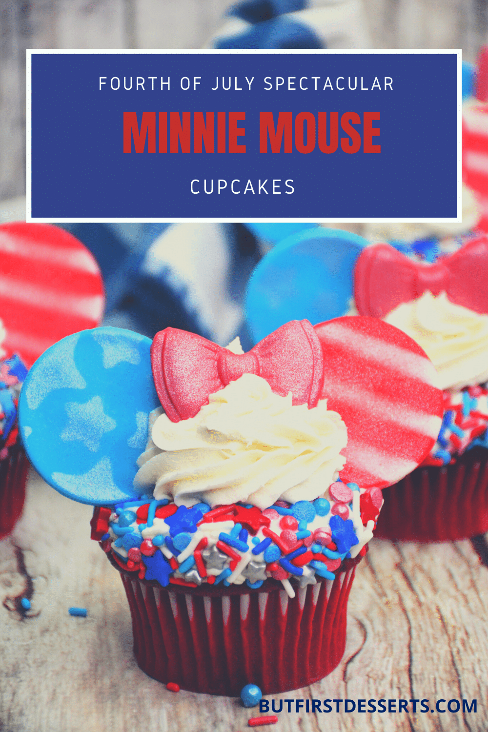 Fourth of July Spectacular Minnie Mouse Cupcakes