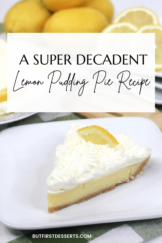 A Super Decadent Lemon Pudding Pie Recipe